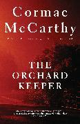 Cover-Bild zu The Orchard Keeper von McCarthy, Cormac