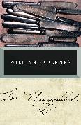 Cover-Bild zu The Unvanquished von Faulkner, William
