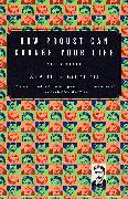 Cover-Bild zu How Proust Can Change Your Life von De Botton, Alain