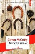 Cover-Bild zu Ora¿ele din câmpie (eBook) von McCarthy, Cormac