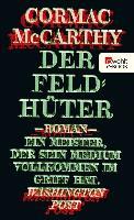 Cover-Bild zu Der Feldhüter (eBook) von Mccarthy, Cormac