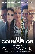 Cover-Bild zu The Counselor (Movie Tie-in Edition) (eBook) von Mccarthy, Cormac