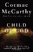 Cover-Bild zu Child of God (eBook) von Mccarthy, Cormac