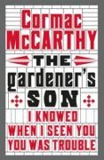 Cover-Bild zu The Gardener's Son (eBook) von McCarthy, Cormac