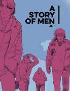 Cover-Bild zu A Story of Men von Zep