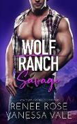 Cover-Bild zu Savage (Wolf Ranch, #4) (eBook) von Rose, Renee