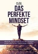 Cover-Bild zu Das perfekte Mindset - Peak Performance von Stulberg, Brad