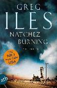 Cover-Bild zu Natchez Burning von Iles, Greg