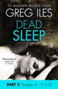 Cover-Bild zu Dead Sleep: Part 2, Chapters 4 to 9 (eBook) von Iles, Greg