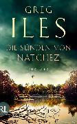 Cover-Bild zu Die Sünden von Natchez (eBook) von Iles, Greg