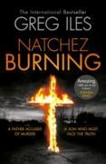Cover-Bild zu Natchez Burning (Penn Cage, Book 4) (eBook) von Iles, Greg