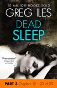 Cover-Bild zu Dead Sleep: Part 3, Chapters 10 to 20 (eBook) von Iles, Greg