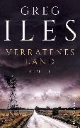 Cover-Bild zu Verratenes Land (eBook) von Iles, Greg