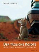 Cover-Bild zu Der tägliche Kojote von Stockton, Shreve
