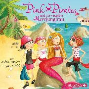Cover-Bild zu Pink Pirates und die verliebte Meerjungfrau (Audio Download) von Englert, Sylvia