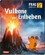 Cover-Bild zu Frag doch mal ... die Maus!: Vulkane und Erdbeben von Englert, Sylvia