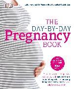 Cover-Bild zu The Day-by-day Pregnancy Book von Blott, Maggie
