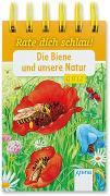 Cover-Bild zu Die Biene und unsere Natur von Reichenstetter, Friederun