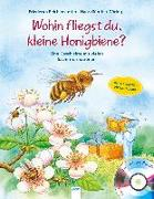 Cover-Bild zu Wohin fliegst du, kleine Honigbiene? von Reichenstetter, Friederun