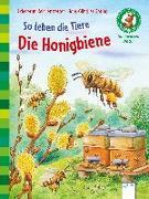 Cover-Bild zu So leben die Tiere. Die Honigbiene von Reichenstetter, Friederun