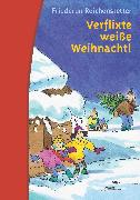 Cover-Bild zu Verflixte weiße Weihnacht! (eBook) von Reichenstetter, Friederun