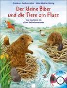 Cover-Bild zu Der kleine Biber und die Tiere am Fluss von Reichenstetter, Friederun