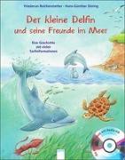 Cover-Bild zu Der kleine Delfin und seine Freunde im Meer von Reichenstetter, Friederun