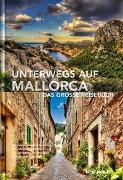 Cover-Bild zu Unterwegs auf Mallorca von KUNTH Verlag GmbH & Co. KG