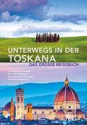 Cover-Bild zu Unterwegs in der Toskana von KUNTH Verlag GmbH & Co. KG (Hrsg.)