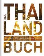 Cover-Bild zu Das Thailand Buch von KUNTH Verlag GmbH & Co. KG (Hrsg.)