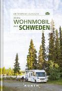 Cover-Bild zu Mit dem Wohnmobil durch Schweden von Kunth Verlag GmbH & Co. KG (Hrsg.)
