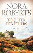 Cover-Bild zu Töchter des Feuers von Roberts, Nora