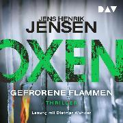 Cover-Bild zu Oxen. Gefrorene Flammen (Audio Download) von Jensen, Jens Henrik