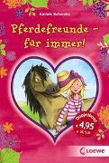 Cover-Bild zu Pferdefreunde - für immer! von Schrocke, Kathrin