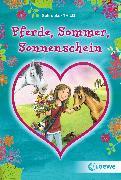 Cover-Bild zu Pferde, Sommer, Sonnenschein (eBook) von Schrocke, Kathrin