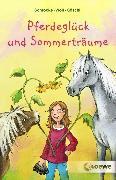 Cover-Bild zu Pferdeglück und Sommerträume (eBook) von Schrocke, Kathrin