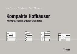 Cover-Bild zu Kompakte Hofhäuser