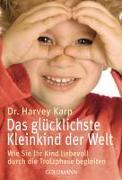 Cover-Bild zu Das glücklichste Kleinkind der Welt