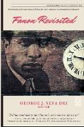 Cover-Bild zu Fanon Revisited von Dei, George J. Sefa (Hrsg.)
