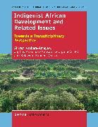 Cover-Bild zu Indigenist African Development and Related Issues (eBook) von Asabere-Ameyaw, Akwasi (Hrsg.)