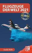 Cover-Bild zu Flugzeuge der Welt 2021