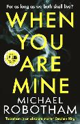 Cover-Bild zu When You Are Mine