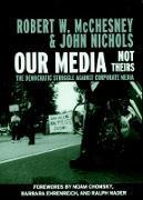 Cover-Bild zu Our Media, Not Theirs von McChesney, Robert W.