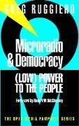 Cover-Bild zu Microradio & Democracy von Ruggiero, Greg