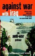 Cover-Bild zu Against War with Iraq von Ratner, Michael