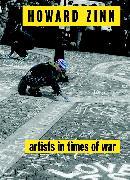 Cover-Bild zu Artists in Times of War von Zinn, Howard