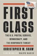 Cover-Bild zu First Class (eBook) von Shaw, Christopher W.