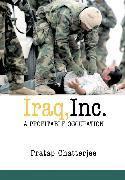 Cover-Bild zu Iraq, Inc (eBook) von Chatterjee, Pratap