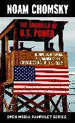 Cover-Bild zu The Umbrella of U.S. Power (eBook) von Chomsky, Noam