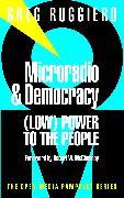 Cover-Bild zu Microradio & Democracy (eBook) von Ruggiero, Greg